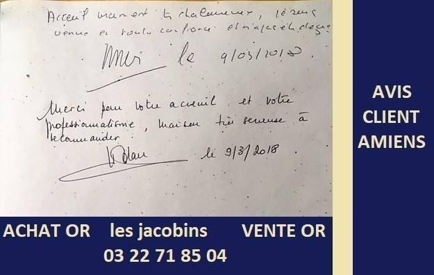Avis Clients du comptoir d'achat or Amiens