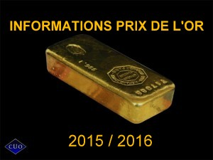 prix de l or 2015 2016 informations