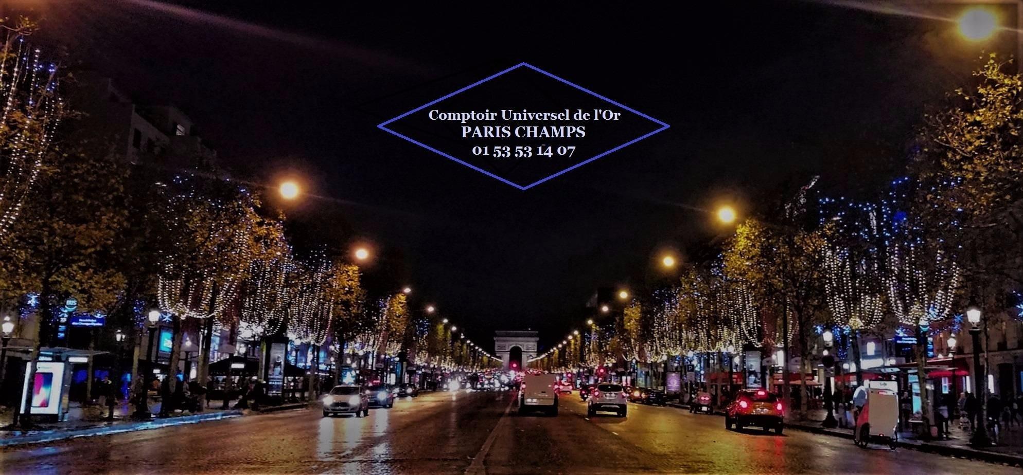 Spécial fêtes: Le Comptoir Universel de l'Or Paris et les illuminations des Champs Elysées
