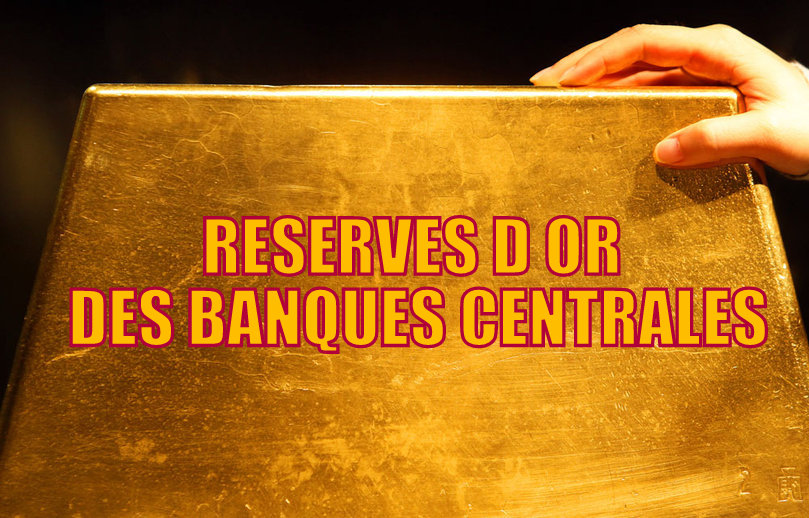 RESERVES D OR BANQUES CENTRALES 2015