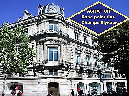 Rachat d'Or et d'argent à Paris Champs Elysées 75008