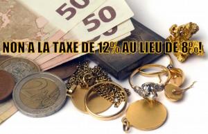 achat d'or taxé à 12 % au lieu de 8 ?